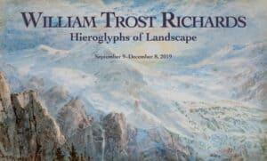"Exhibition: ""William Trost Richards: Hieroglyphs of Landscape"" @ McMullen Museum of Art, Boston College | Boston | Massachusetts | United States"