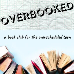 Overbooked: A Teen Book Club @ Newton Free Library | Newton | Massachusetts | United States
