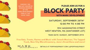 Mark Development Block Party @ Santander Parking Lot | Newton | Massachusetts | United States
