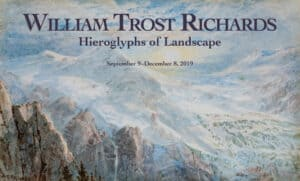 "Exhibition: ""William Trost Richards: Hieroglyphs of Landscape"" @ McMullen Museum of Art, Boston College 