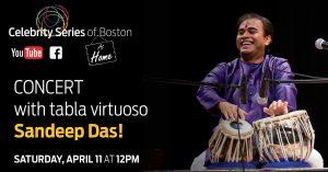 Sandeep Das and the Celebrity Series of Boston @ virtual